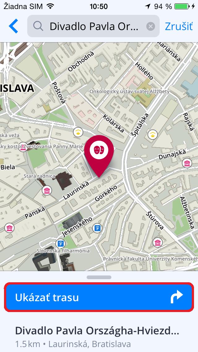 219aa7447c Po kliknutí na Ukázať trasu vám bude zobrazená dostupná trasa (a jej  alternatívy) na mape. Na začatie navigácie kliknite na Štart v pravom  hornom rohu ...